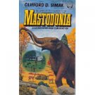 Mastodonia by Clifford Simak (Book) 1978