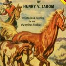 Mountain Pony and the Pinto Colt by Henty Larom (Book)  1952