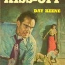 The Big Kiss-Off by Day Keene (Book)  1954