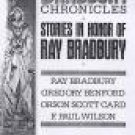The Bradbury Chronicles ed by William Nolan and Marton Greenberg (Book) 1991