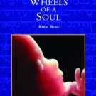 Reincarnation Wheels Of a soul by Philip berg (Book) 1984