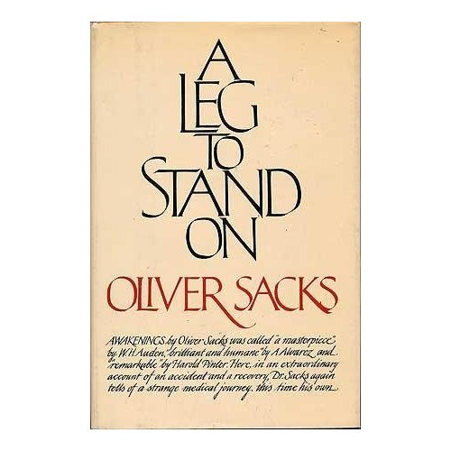 A Leg To Stand On / Oliver Sacks (Book) 1984