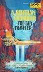 The Far Traveler by A Bertam Chandler (Book) 1979