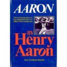 Aaron by Henry Aaron (Book) 1974