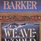 Weaveworld by Clive Barker (Book) 1987