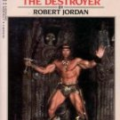Conan the Destroyer by Robert Jordan (Book) 1984