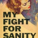 My Fight For Sanity by Judith Kruger (Book) 1959