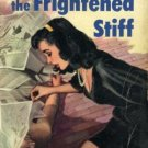 Frightened Stiff by Kelly Roos (Book) 1953