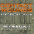 Contact Wounds by Jonathan Kaplan (Book) 2005