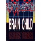 Brain Child / George Turner (Book) 1991