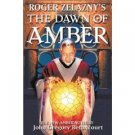 Roger Zelazney's The Dawn Of Amber by John Gregory Betancourt (Book) 2002