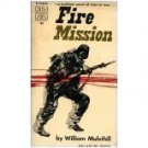 Fire Mission by William Mulvihill (Book) 1957