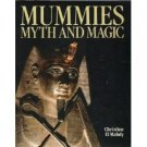 Mummies Myth and Magic by Christine El Mahdy (Book) 1989