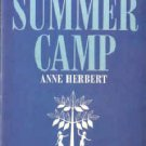 Summer Camp by Anne Herbert (Book) 1963