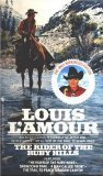 The Riders Of the Ruby Hills by Louis L'Amour (Book) 1986