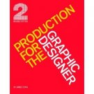 Production For the Graphic Designer by James Craig (Book) 1990