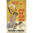 Over Her Dead Body by Richard Prather (Book) 1959