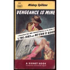 Vengeance Is Mine by Mickey Spillane (Book) 1951