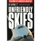 Unfriendly Skies by Captain X (Book) 1989
