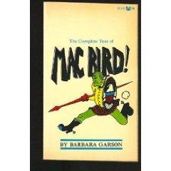 Mac Bird! by Barbara Garson (Book) 1966