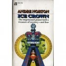 Ice Crown by Andre Norton (Book) 1970