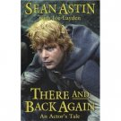 There and Back Again by Sean Astin (Book) 2004 Signed