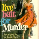 Live Bait For Murder by William Herver (Book) 1957