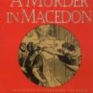 A Murder In Macedon by Anna Apostolou (Book) 1997