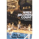 When Seconds Count By Alec Sachare (Book) 1999 Signed