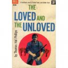 The Loved and the Unloved by Thomas Phillips (Book) 1957