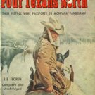 Four Texans North by Lee Floren (BooK) 1955