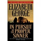 In Pursuit Of the Proper Sinner by Elizabeth George (Book) 1999