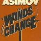 Winds Of Change by Isaac Asimov (Book) 1983