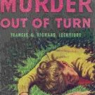 Murder Out Of Turn by Ftances and Richard Lockridge (Book) 1946