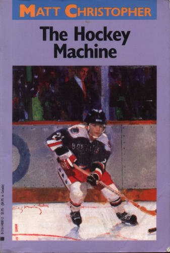 The Hockey Machine by Matt Christopher (Book) 1986