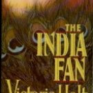 The India Fan by Victoria Holt (Book) 1988