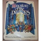 Kingdom Of the Dwarfs by Robb Walsh (Book) 1980 Signed