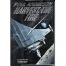 Harvest the Fire by Poul Anderson (Book) 1995