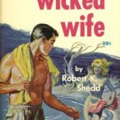 The Wicked Wife by Robert Shedd (Book) 1960