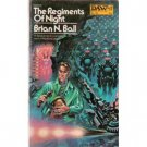 The Regiments Of Night by Brian Ball (Book) 1972