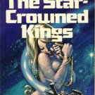 The Star-Crowned King by Robert Chilson (Book) 1972