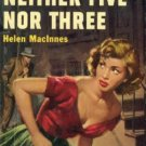Neither Five Nor Three by Helen MacInnes (Book) 1952