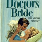 The Doctor's Bride by Elizabeth Seifert (Book) 1961