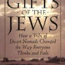 The Gift Of the Jews by Thomas cahill (Book) 1998