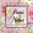 Poems For Mother (Book) 2000