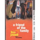 A Friend Of the Family by Lisa Jewell (Book) 2004