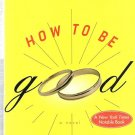 How To Be Good by Nick Hornby (Book) 2002