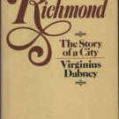 Richmond by Virginius Dabney (Book) 1976 Signed