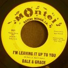 DALE & GRACE~I'm Leaving it Up to You~ Montel 921 1963, 45