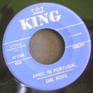 EARL BOSTIC~April in Portugal / The Thrill is Gone~ King 45-5564 1961, 45